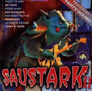 Saustark - Nonstop Partysound  2, Diverse Interpreten