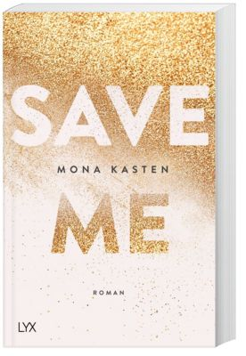 Save Me, Mona Kasten