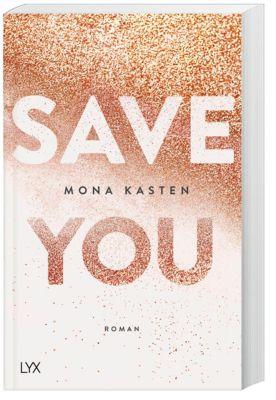 Save You, Mona Kasten