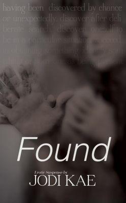 Saved By Love: Found (Saved By Love, #2), Jodi Kae