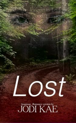 Saved By Love: Lost (Saved By Love, #1), Jodi Kae