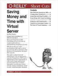 Saving Money and Time with Virtual Server, Chris Sanders