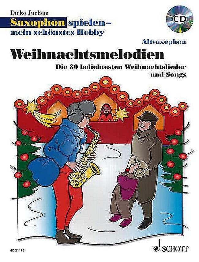 Saxophon spielen - mein schönstes Hobby, 1-2 Altsaxophone, m. Audio ...