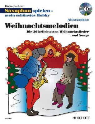 Saxophon spielen - mein schönstes Hobby, 1-2 Altsaxophone, m. Audio-CD, Dirko Juchem