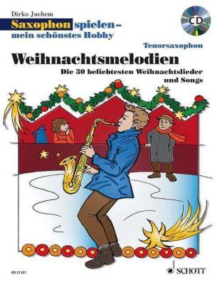 Saxophon spielen - mein schönstes Hobby, 1-2 Tenor-Saxophone, m. Audio-CD, Dirko Juchem