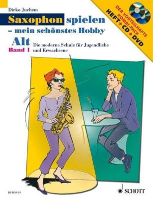 Saxophon spielen - mein schönstes Hobby, Alt-Saxophon, m. Audio-CD u. DVD, Dirko Juchem