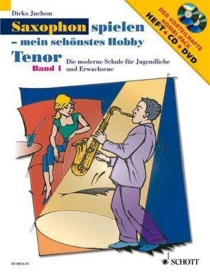 Saxophon spielen - mein schönstes Hobby, Tenor-Saxophon, m. Audio-CD u. DVD, Dirko Juchem