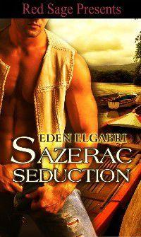 Sazerac Seduction, Eden Elgabri
