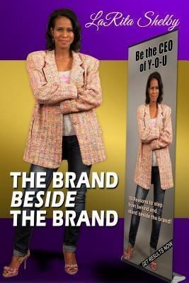 SB Media: The Brand Beside The Brand eBook, Larita Shelby