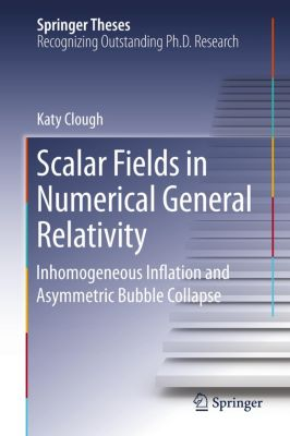 Scalar Fields in Numerical General Relativity, Katy Clough