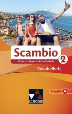 Scambio A: Bd.2 Vokabelheft, Michaela Banzhaf, Martin Stenzenberger