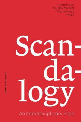 Scandalogy: An Interdisciplinary Field