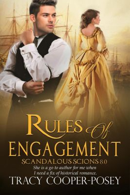 Scandalous Scions: Rules of Engagement (Scandalous Scions, #8), Tracy Cooper-Posey