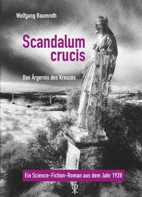 Scandalum crucis - Wolfgang Baumroth pdf epub