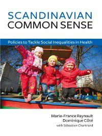 Scandinavian Common Sense, Dominque Côté, Marie-France Raynauilt