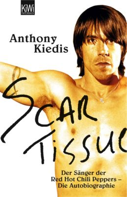 Scar Tissue - Give It Away, Anthony Kiedis
