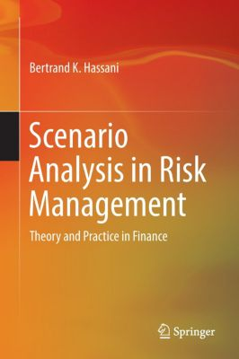 Scenario Analysis in Risk Management, Bertrand Hassani