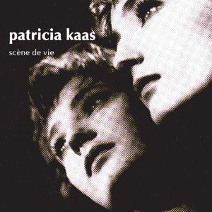 Scene De Vie, Patricia Kaas