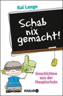 Schab nix gemacht! - Kai Lange pdf epub