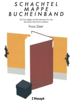 Schachtel, Mappe, Bucheinband - Franz Zeier pdf epub