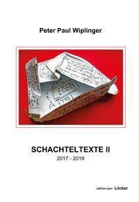 Schachteltexte II - Peter Paul Wiplinger |