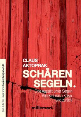 SchärenSegeln., Claus Aktoprak