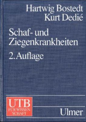 Schaf- und Ziegenkrankheiten, Hartwig Bostedt, Kurt Dedie