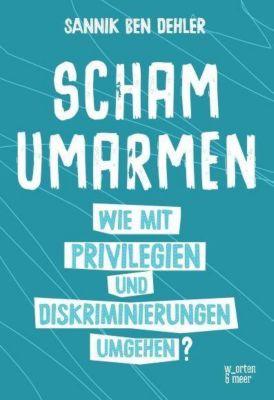 Scham umarmen - Dehler Sannik Ben |