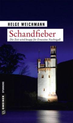 Schandfieber, Helge Weichmann