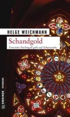 Schandgold, Helge Weichmann