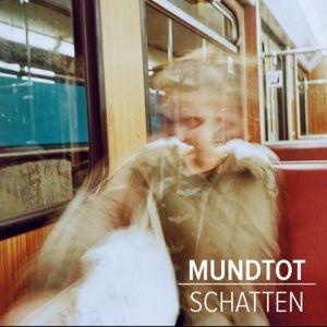 Schatten, Mundtot