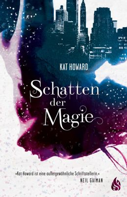 Schatten der Magie, Kate Howard