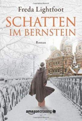 Schatten im Bernstein - Freda Lightfoot |