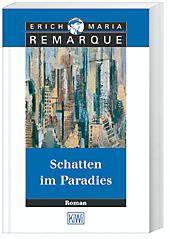 Schatten im Paradies - Erich M. Remarque  