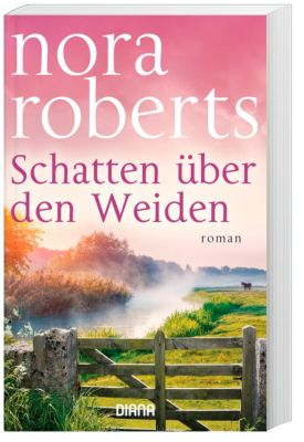 Schatten über den Weiden, Nora Roberts