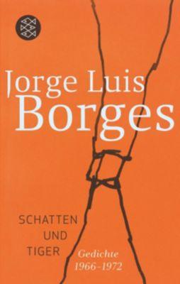Schatten und Tiger - Jorge Luis Borges |