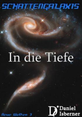 Schattengalaxis - In die Tiefe, Daniel Isberner