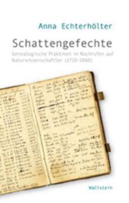 Schattengefechte, Anna Echterhölter