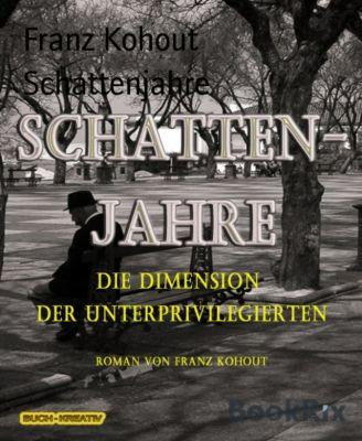 Schattenjahre, Franz Kohout