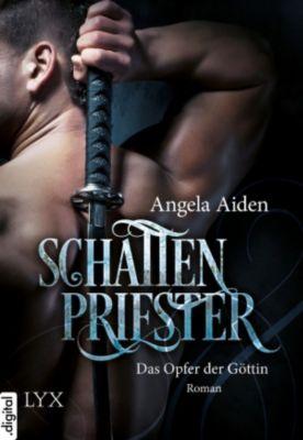Schattenpriester - Das Opfer der Göttin, Angela Aiden