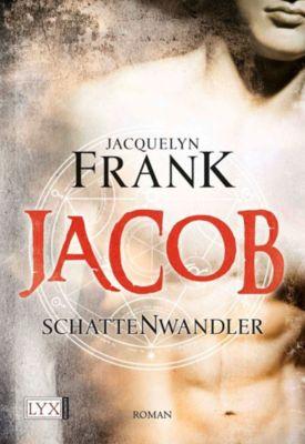 Schattenwandler Band 1: Jacob, Jacquelyn Frank