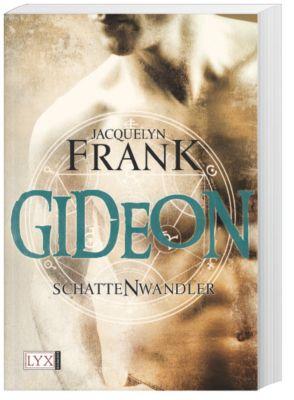 Schattenwandler Band 2: Gideon, Jacquelyn Frank