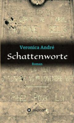 Schattenworte, Veronica André