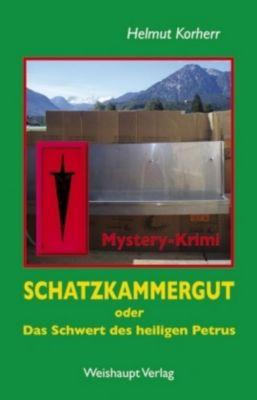 Schatzkammergut oder Das Schwert des heiligen Petrus, Helmut Korherr