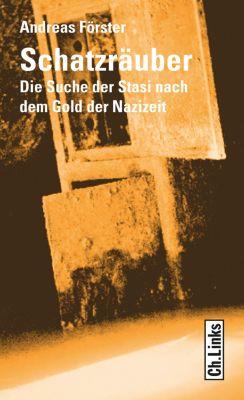 Schatzräuber, Andreas Förster