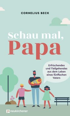 Schau mal, Papa - Cornelius Beck pdf epub