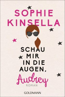 Schau mir in die Augen, Audrey - Sophie Kinsella pdf epub