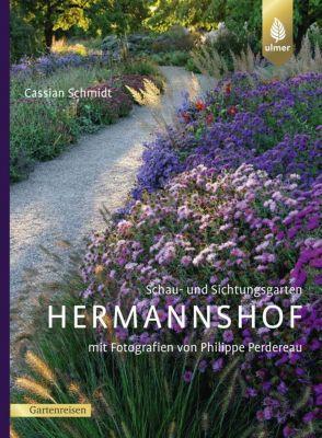 Schau- und Sichtungsgarten Hermannshof - Cassian Schmidt |