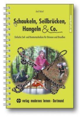 Schaukeln, Seilbrücken, Hangeln & Co., Axel Heisel