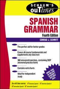 Schaum's Outline of Spanish Grammar, Conrad Schmitt